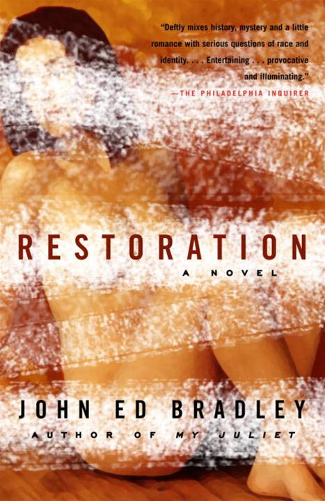 Restoration By: John Ed Bradley