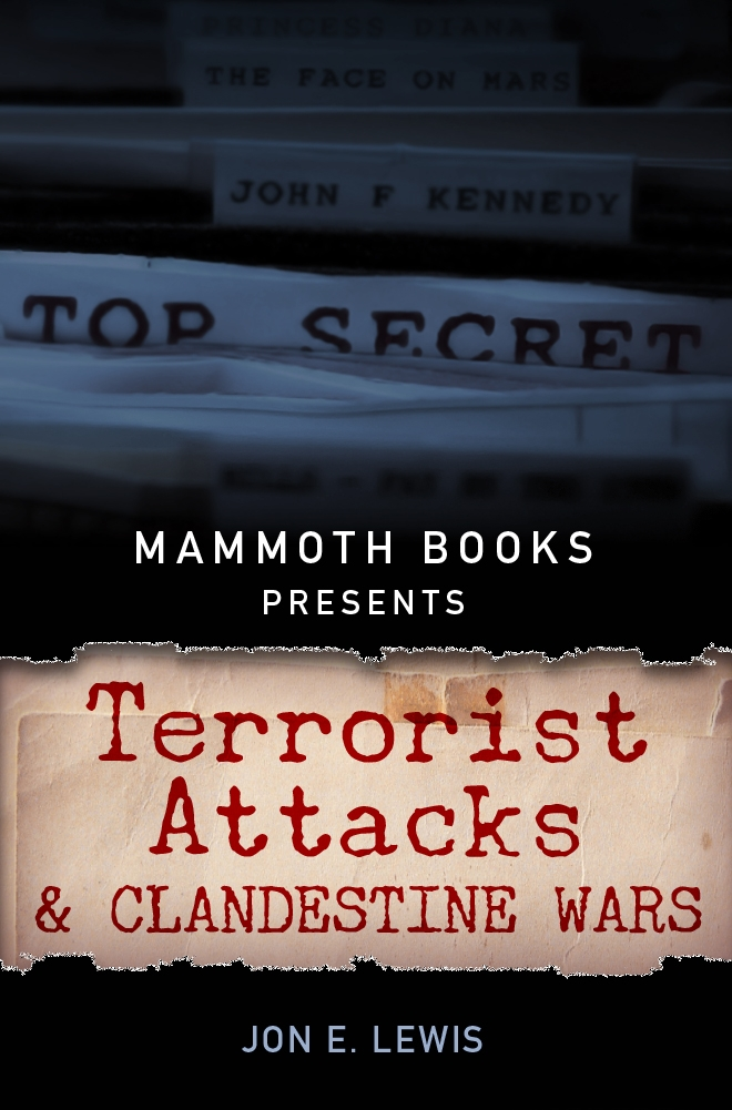 Mammoth Books presents Terrorist Attacks and Clandestine Wars
