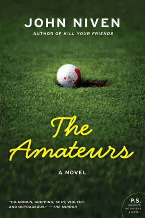 The Amateurs By: John Niven