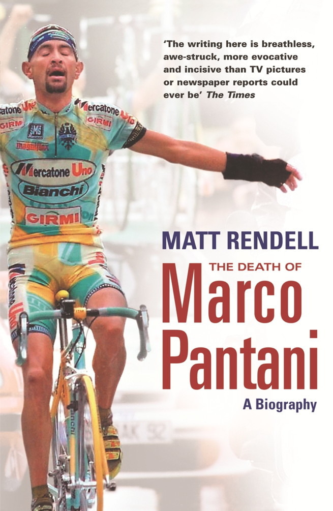 The Death of Marco Pantani A Biography
