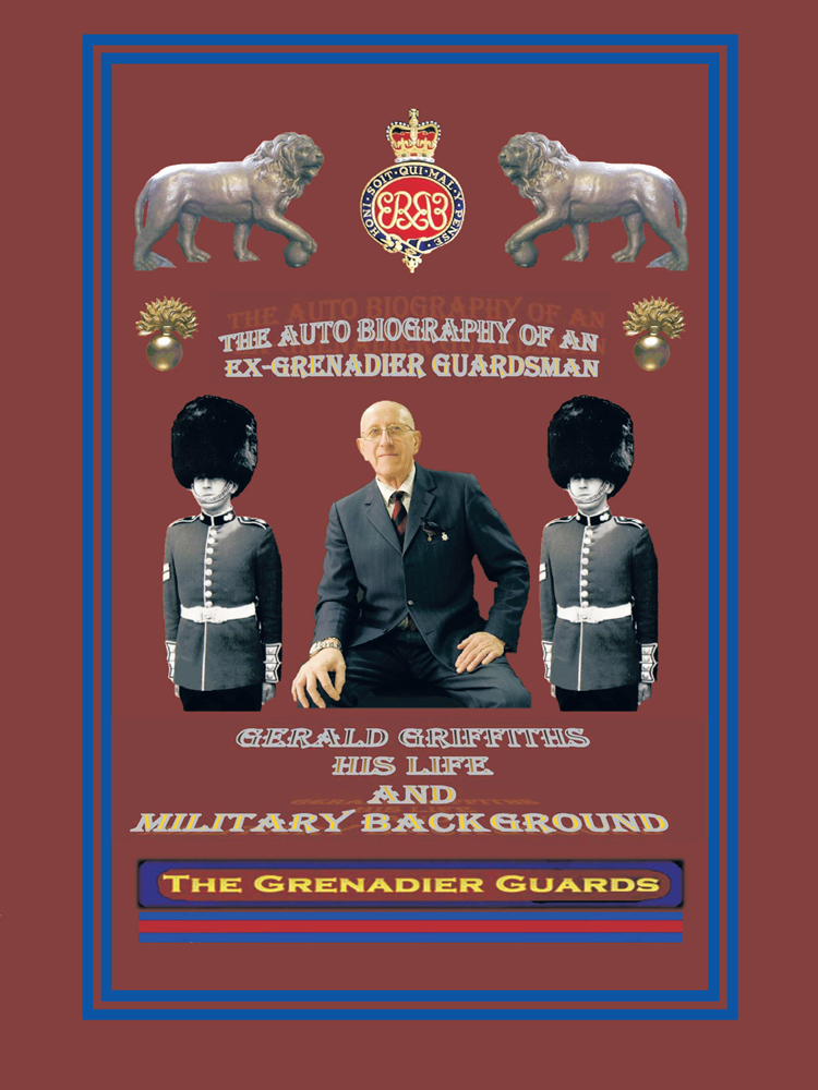 THE AUTOBIOGRAPHY OF AN EX-GRENADIER GUARDSMAN