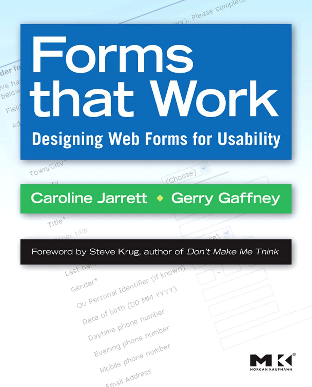 Forms that Work Designing Web Forms for Usability