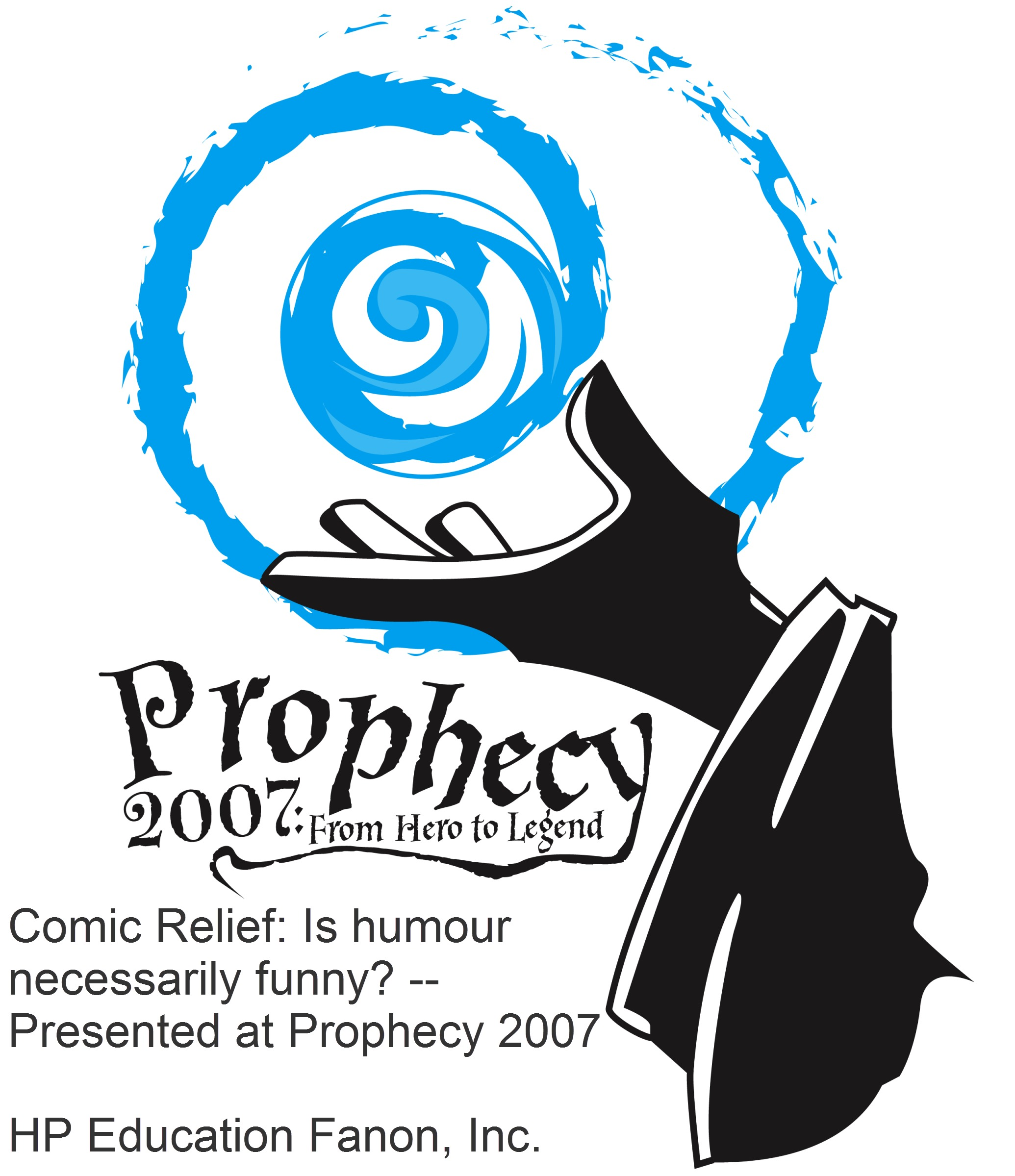 Comic Relief: Is humour necessarily funny? -- Presented at Prophecy 2007