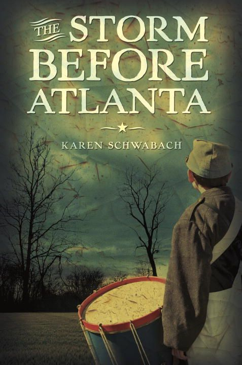 The Storm Before Atlanta By: Karen Schwabach