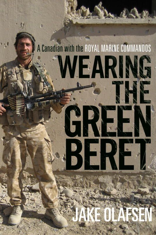 Wearing the Green Beret By: Jake Olafsen