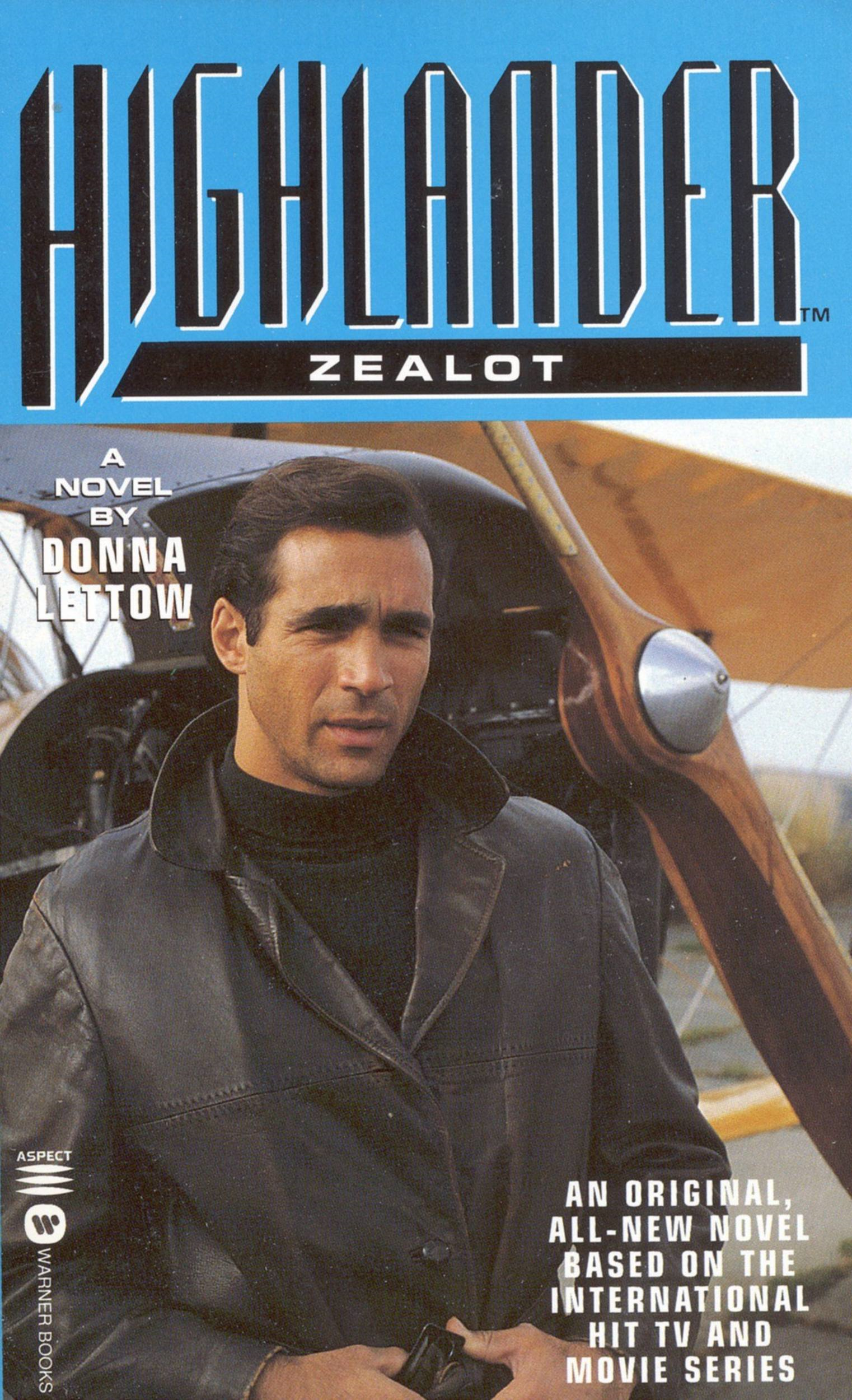Highlander(TM): Zealot By: Donna Lettow