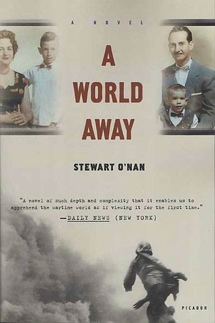 A World Away By: Stewart O'Nan