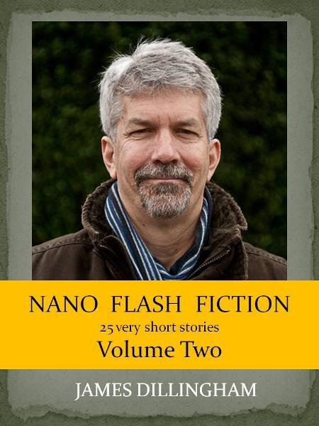 Nano Flash Fiction Volume Two