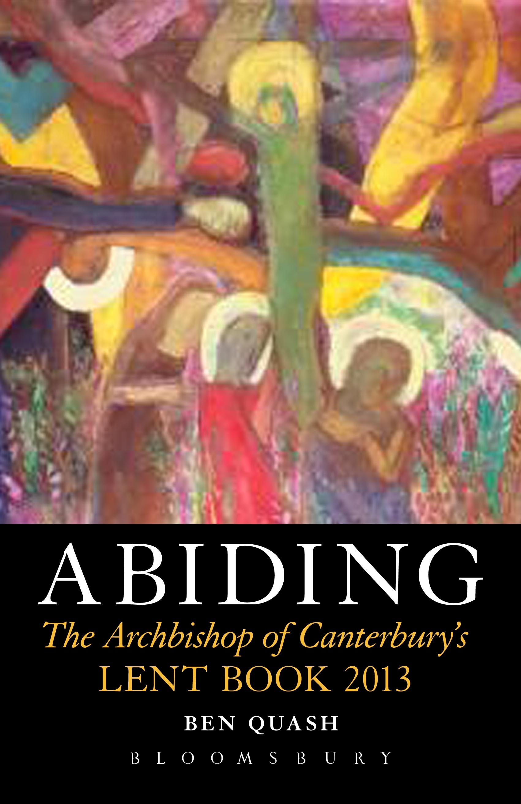 Abiding By: Professor Ben Quash