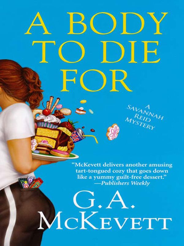 A Body To Die For By: G. A. McKevett