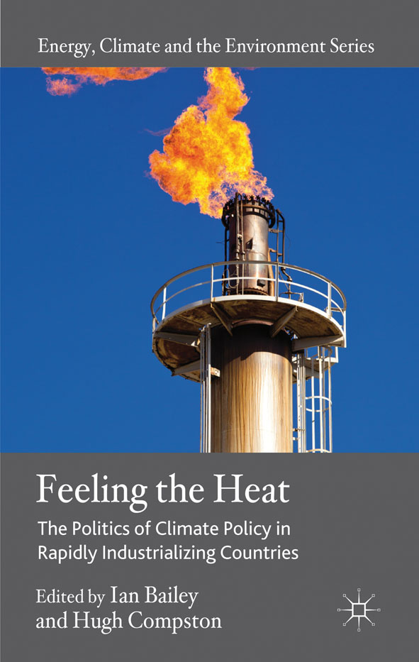 Feeling the Heat The Politics of Climate Policy in Rapidly Industrializing Countries