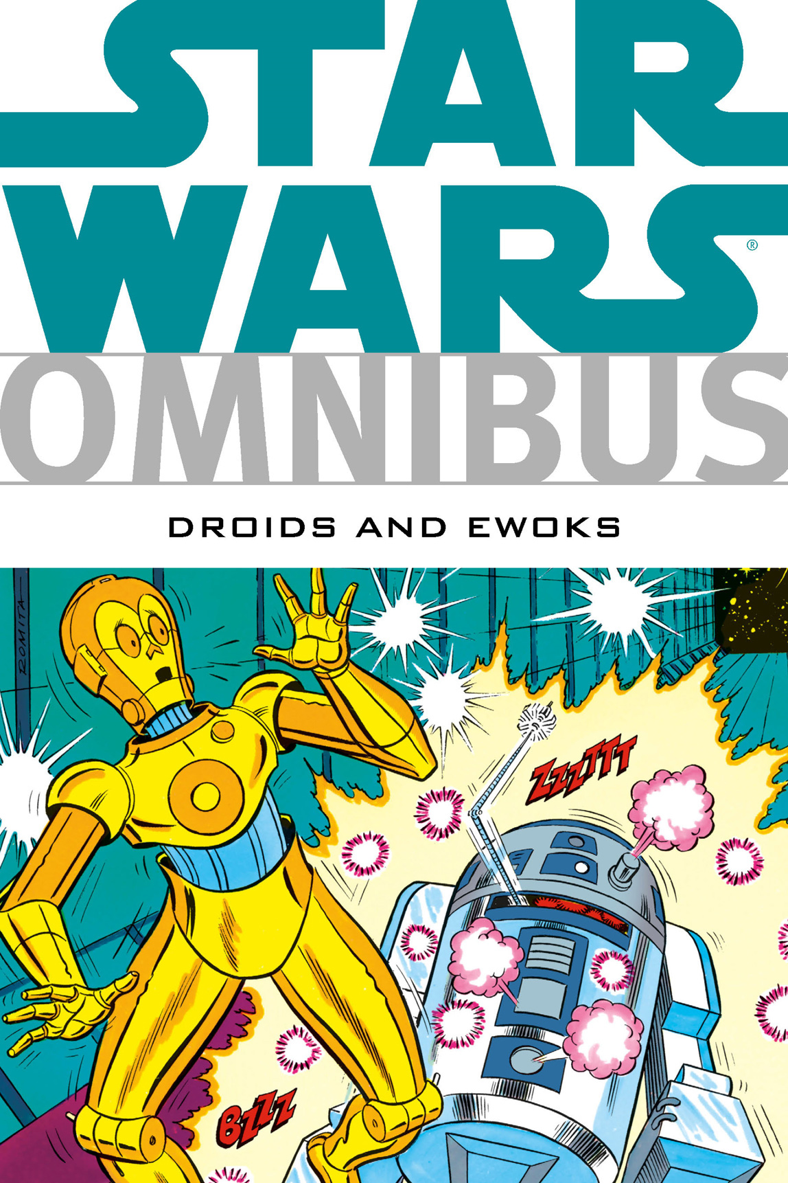 Star Wars Omnibus: Droids and Ewoks By: David Manak,George Caragonne,Warren Kremer