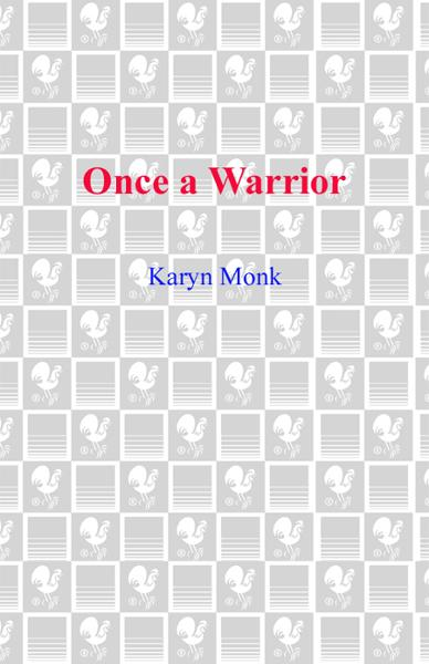 Once a Warrior By: Karyn Monk