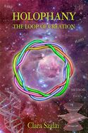 online magazine -  Holophany, The Loop of Creation