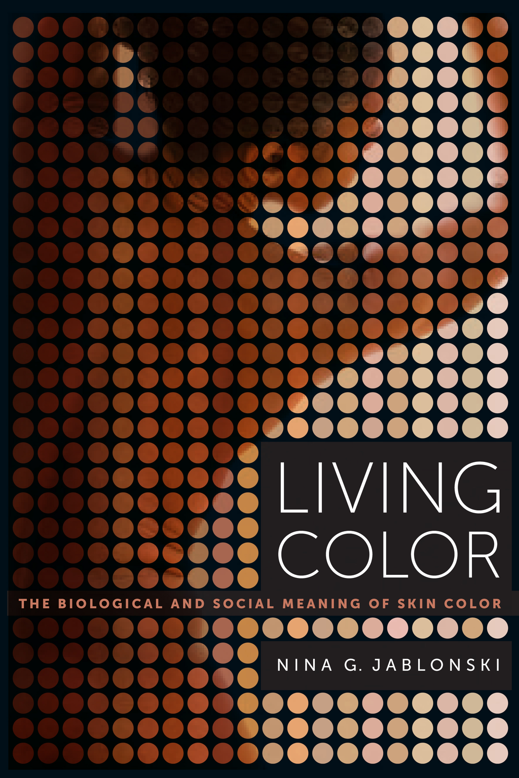 Living Color By: Nina G. Jablonski