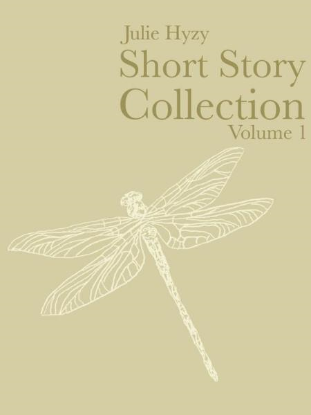 Short Story Collection, Volume 1 By: Julie Hyzy
