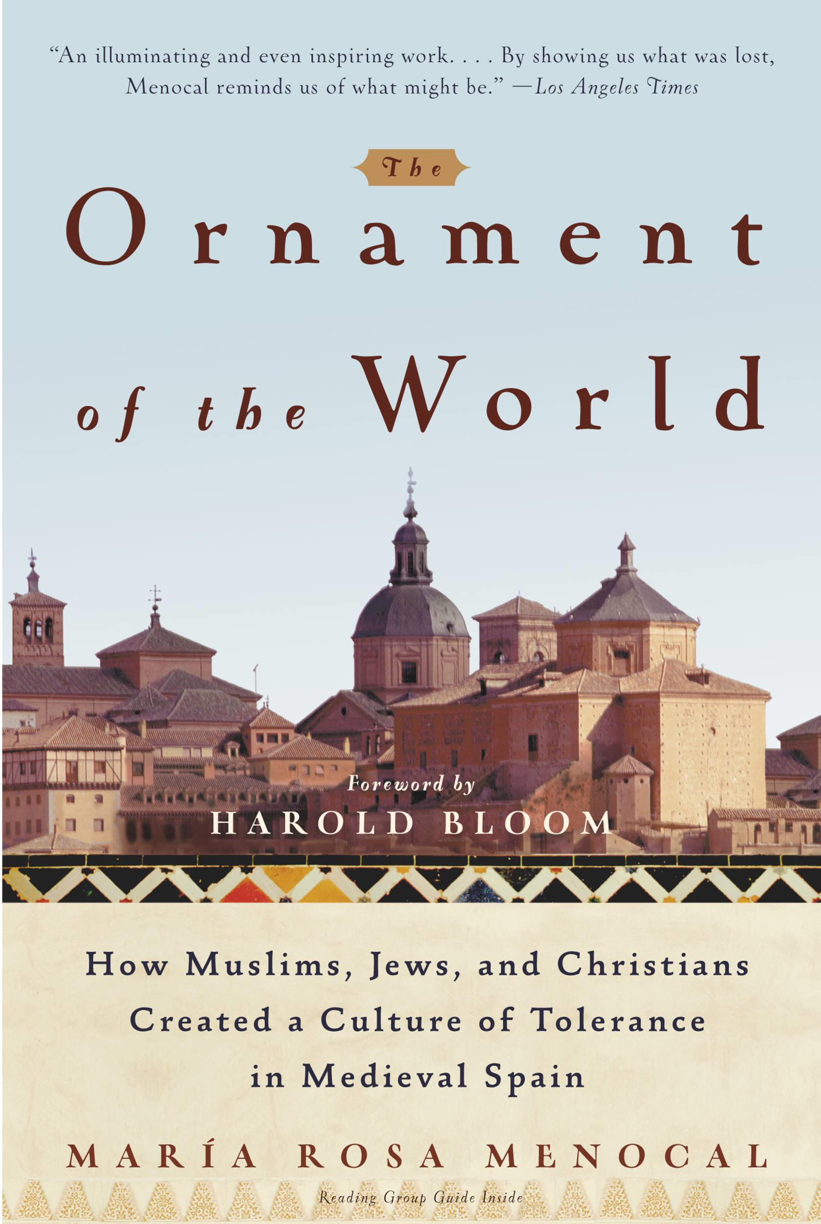 The Ornament of the World By: Maria Rosa Menocal