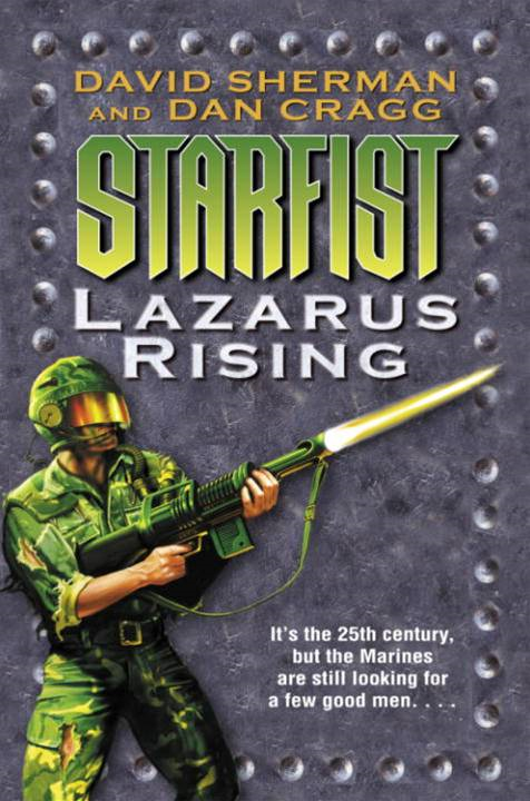 Starfist: Lazarus Rising By: Dan Cragg,David Sherman