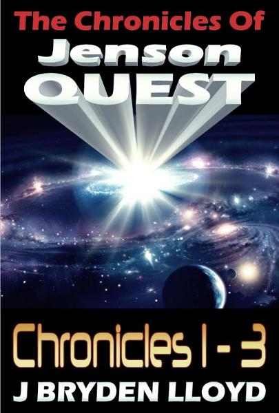 The Chronicles Of Jenson Quest: Chronicles 1-3