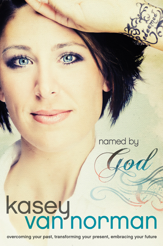 Named by God By: Kasey Van Norman