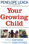 Your Growing Child: