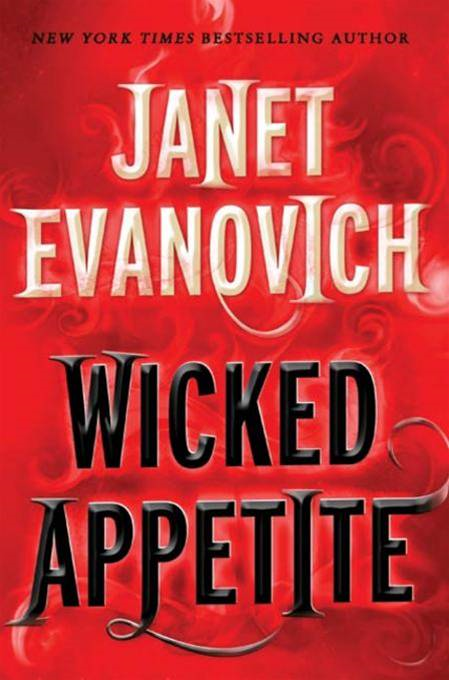 Wicked Appetite By: Janet Evanovich