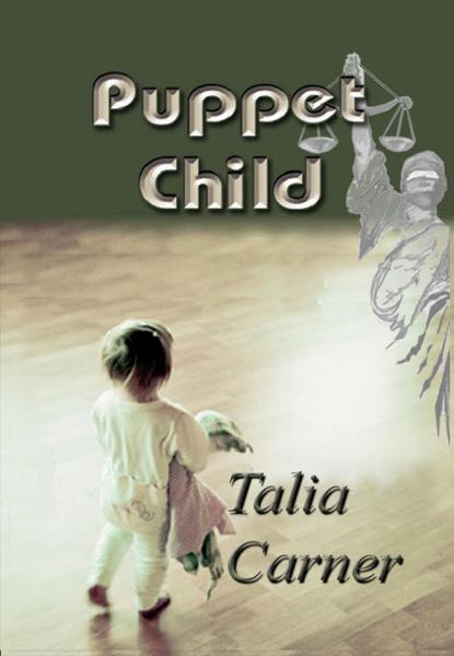Puppet Child By: Talia Carner