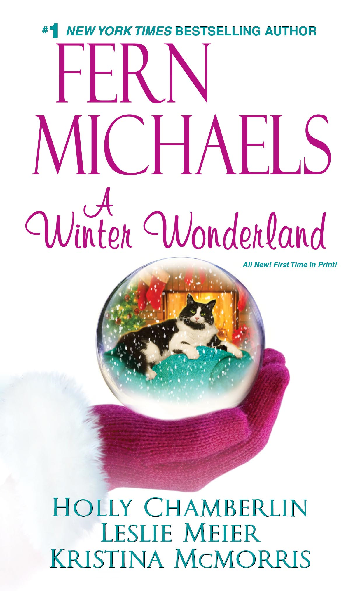 A Winter Wonderland By: Fern Michaels,Holly Chamberlin,Leslie Meier, Kristina McMorris