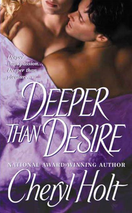 Deeper than Desire By: Cheryl Holt