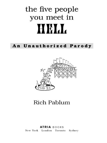 The Five People You Meet in Hell By: Rich Pablum