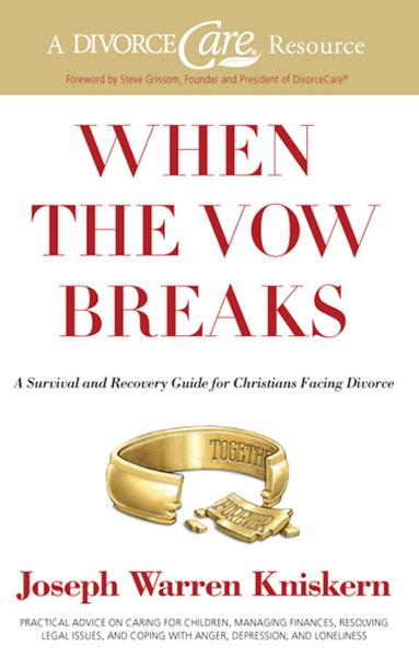 When the Vow Breaks By: Joseph Warren Kniskern,Steve Grissom