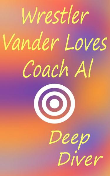 Wrestler Vander Loves Coach Al