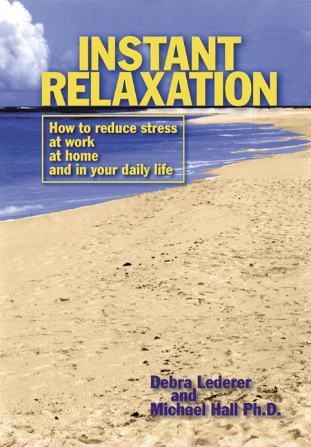 Instant Relaxation By: Debra Lederer,L. Michael Hall