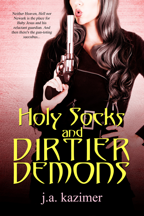 Holy Socks And Dirtier Demons By: J.A. Kazimer