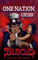 online magazine -  One Nation Under Blood: The Sowing