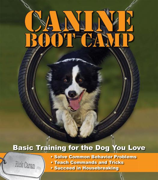 Canine Bootcamp: Basic Training for the Dog You Love