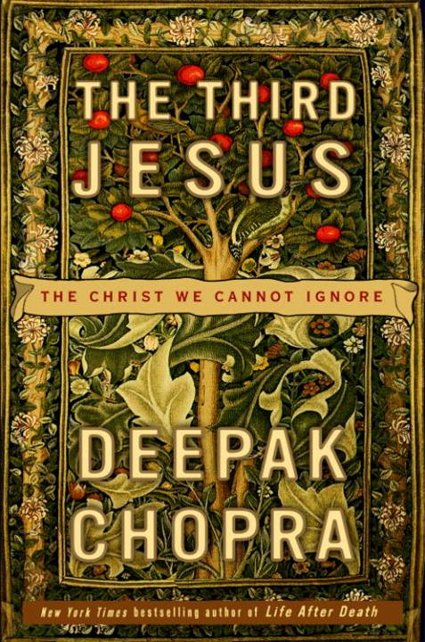 The Third Jesus By: Deepak Chopra