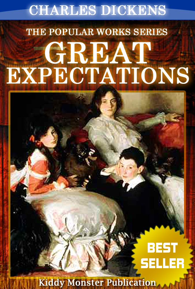 Great Expectations By Charles Dickens By: Charles Dickens