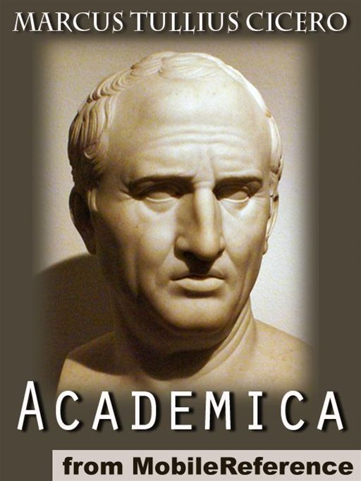 Academica: Revised And Explained By James S. Reid (Mobi Classics)