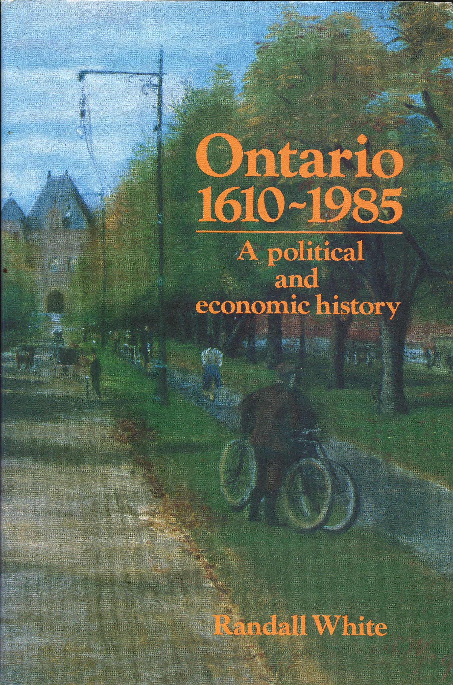 Ontario 1610-1985 By: Randall White