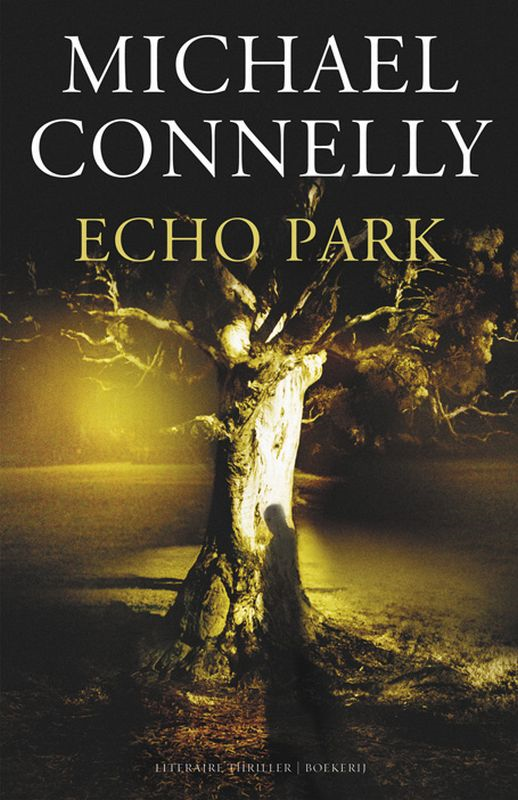 Michael Connelly - Echo park