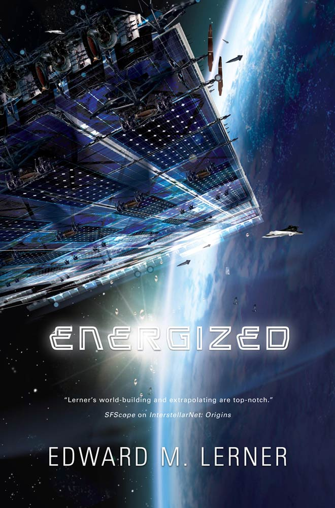Energized By: Edward M. Lerner