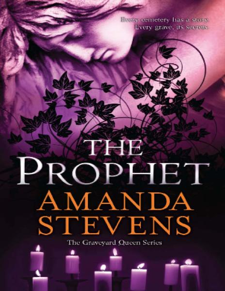 The Prophet By: Amanda Stevens