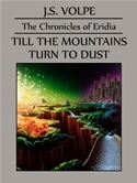 download Till the Mountains Turn to Dust (The Chronicles of Eridia) book
