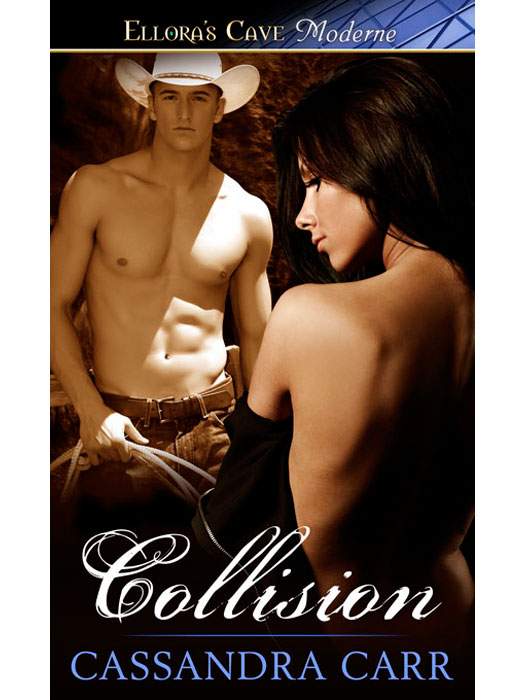 Collision (Buckin' Bull Riders, Book Two) By: Cassandra Carr