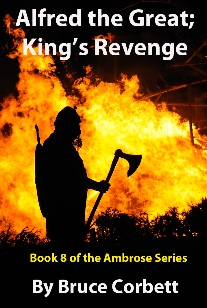 Alfred the Great; King's Revenge By: Bruce Corbett