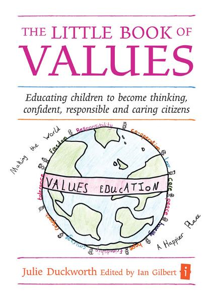 The Little Book of Values By: Julie Duckworth