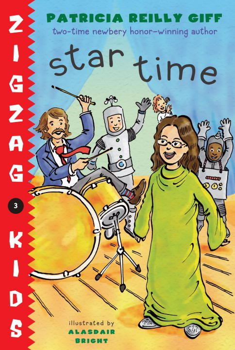 Star Time By: Patricia Reilly Giff,Alasdair Bright