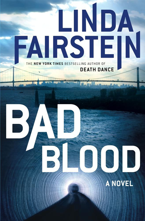Bad Blood By: Linda Fairstein