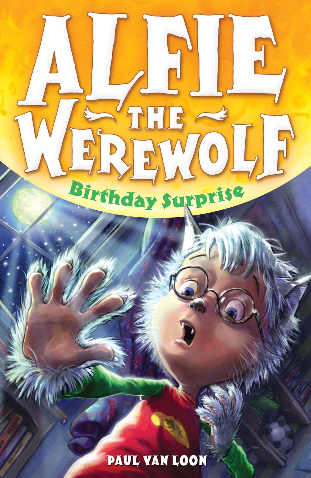 Alfie the Werewolf 1: Birthday Surprise
